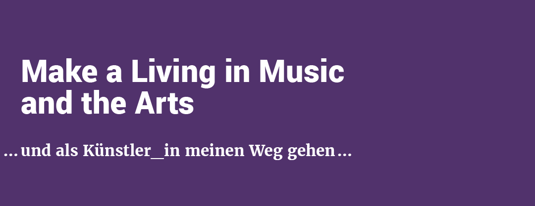 CALL: mdw_HUB MAKE A LIVING IN MUSIC AND THE ARTS