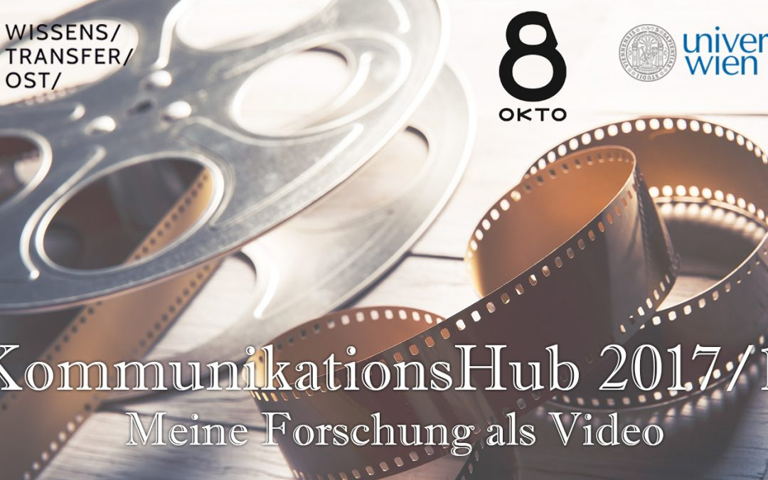 CALL: KommunikationsHub 2017/18: Meine Forschung als Video