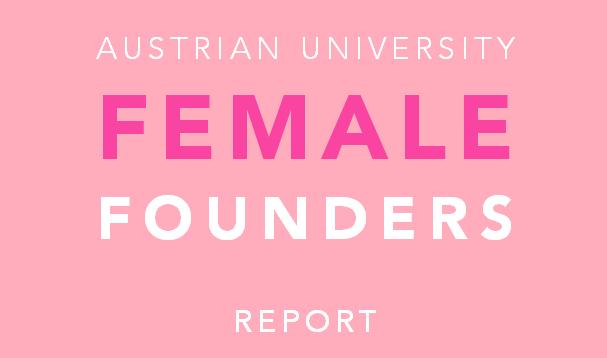 Austrian University Female Founders Report 2016